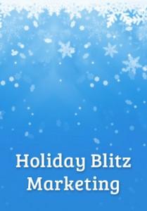 Holiday Blitz Marketing